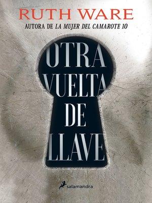 cover image of Otra vuelta de llave