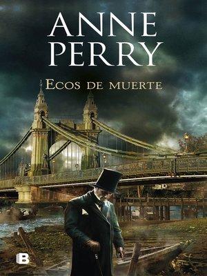 cover image of Ecos de muerte (Detective William Monk 23)