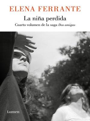 cover image of La niña perdida (Dos amigas 4)