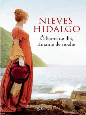 cover image of Ódiame de día, ámame de noche