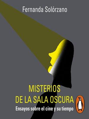 cover image of Misterios de la sala oscura