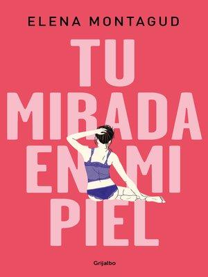 cover image of Tu mirada en mi piel
