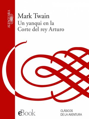 cover image of Un yanqui en la corte del Rey Arturo