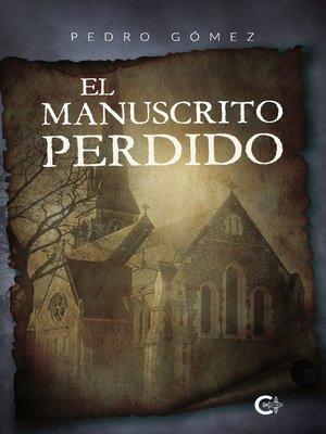 cover image of El manuscrito perdido