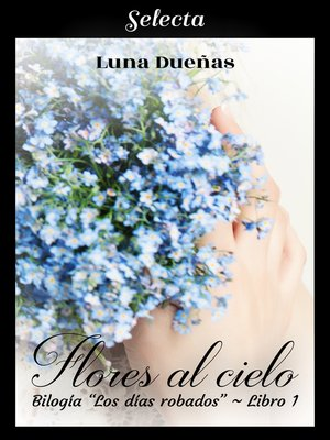 cover image of Flores al cielo