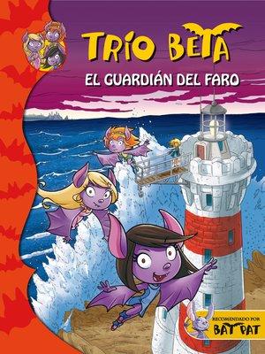 cover image of El guardián del faro (Trío Beta 2)