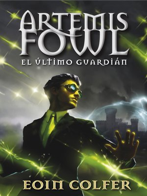 cover image of El último guardián (Artemis Fowl 8)