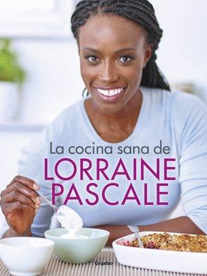 cover image of La cocina sana de Lorraine Pascale
