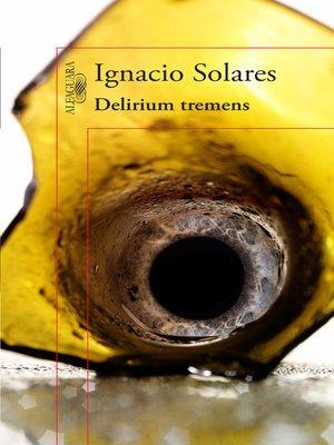 cover image of Delirium tremens (edición conmemorativa)