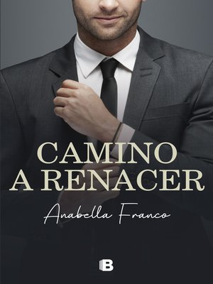 cover image of Camino a renacer