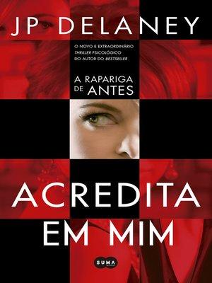 cover image of Acredita em mim