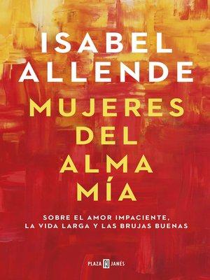 cover image of Mujeres del alma mía