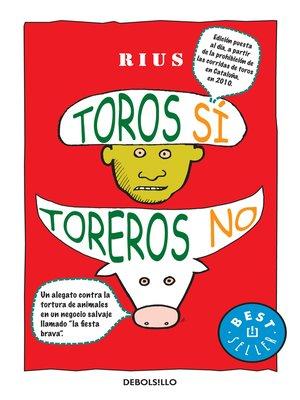 cover image of Toros sí, toreros no