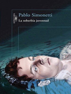 cover image of La soberbia juventud