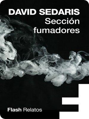 cover image of Sección fumadores (Flash Relatos)