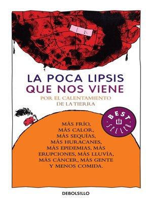 cover image of La poca lipsis que nos viene
