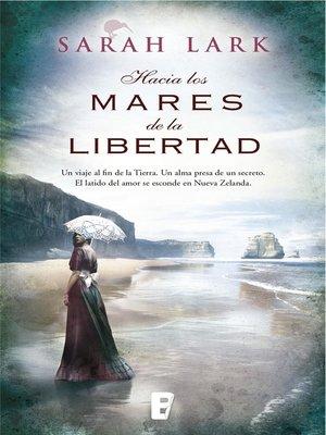 cover image of Hacia los mares de la libertad (Trilogía del árbol Kauri 1)