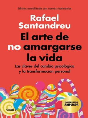 cover image of El arte de no amargarse la vida (edición especial)