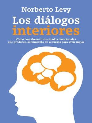 cover image of Los diálogos interiores