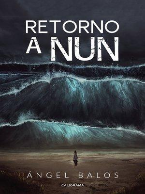 cover image of Retorno a Nun