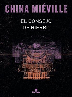 cover image of El consejo de hierro