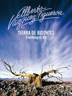 cover image of Tierra de bisontes