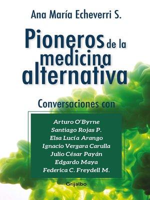 cover image of Pioneros de la medicina alternativa