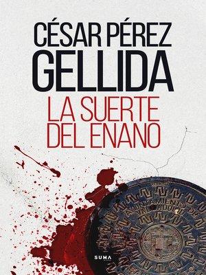 cover image of La suerte del enano