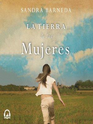 cover image of La tierra de las mujeres