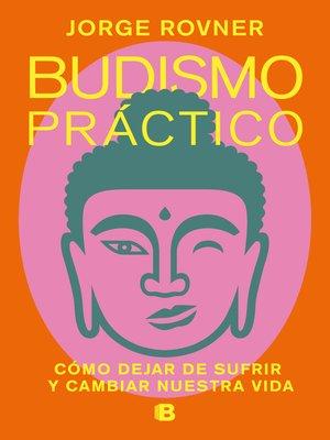 cover image of Budismo práctico