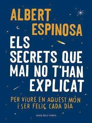 cover image of Els secrets que mai no t'han explicat