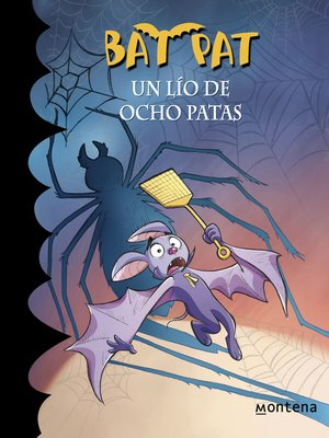 cover image of Un lío de ocho patas (Serie Bat Pat 26)