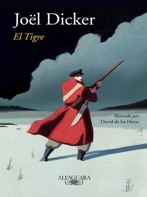 cover image of El tigre