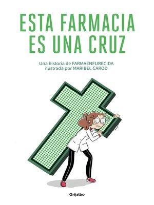 cover image of Esta farmacia es una cruz