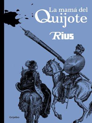cover image of La mamá del Quijote