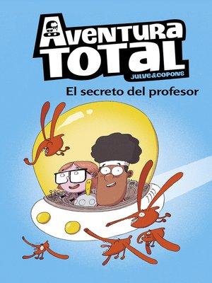 cover image of El secreto del profesor (Aventura Total)