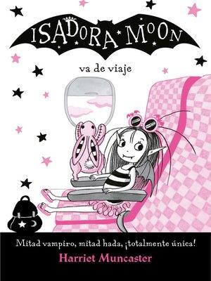 cover image of Isadora Moon va de viaje