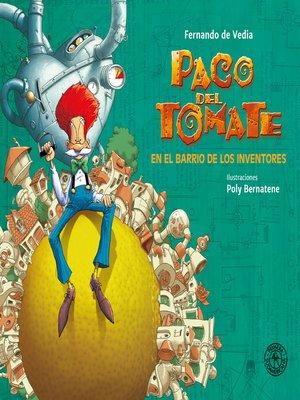 cover image of Paco del Tomate en el barrio de los inventores