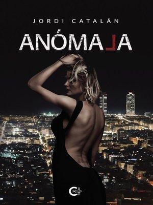 cover image of Anómala