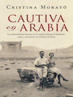 cover image of Cautiva en Arabia