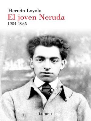 cover image of El joven Neruda