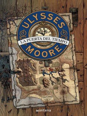cover image of La Puerta del Tiempo (Serie Ulysses Moore 1)