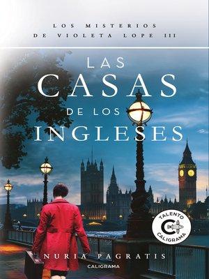 cover image of Las casas de los ingleses