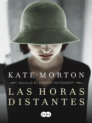 cover image of Las horas distantes