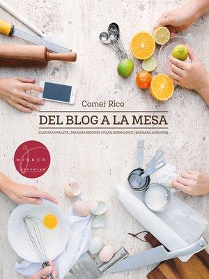 cover image of Del blog a la mesa