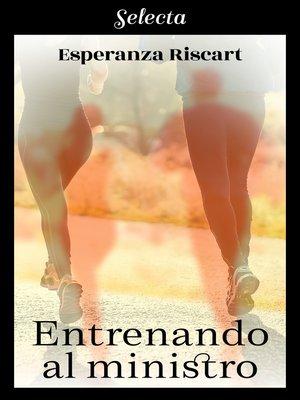 cover image of Entrenando al ministro