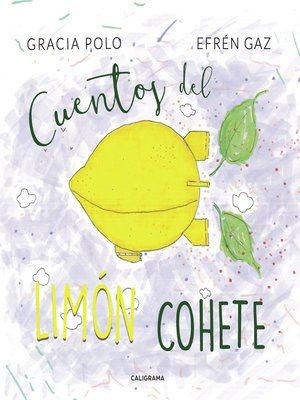 cover image of Cuentos del limón cohete