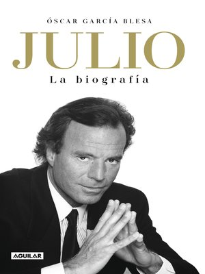 cover image of Julio Iglesias. La biografía