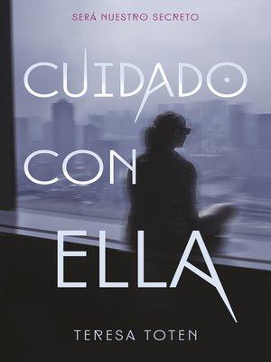cover image of Cuidado con ella