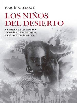 cover image of Los niños del desierto